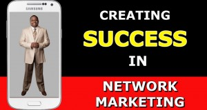 Creating-Success-In-Network-Marketing
